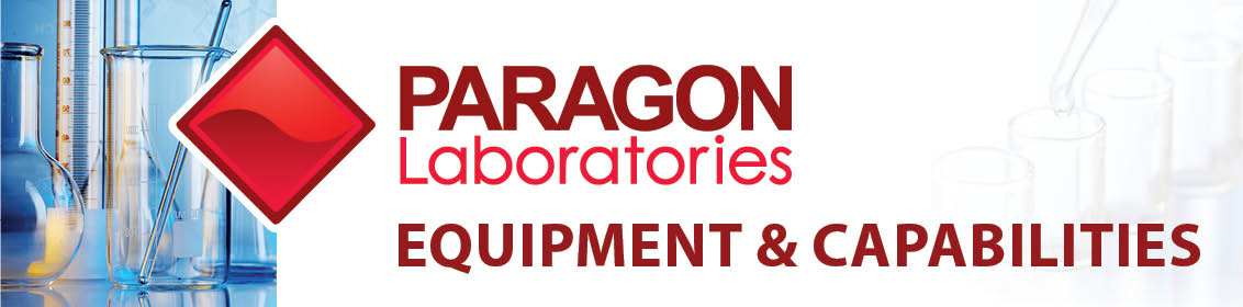 Paragon Laboratories Equipment & Capabilities